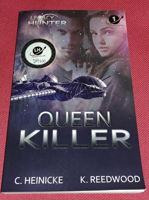 Queen Killer - Legacy Hunter Book 1