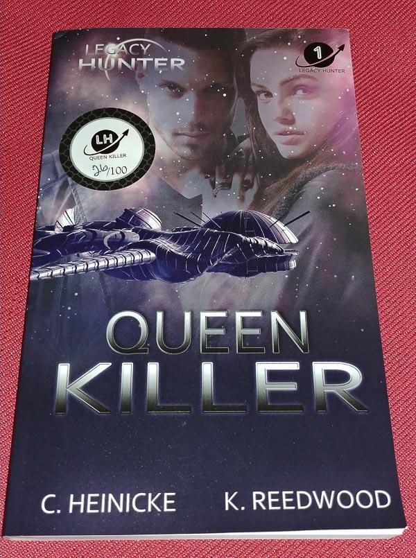 Queen Killer - Legacy Hunter Book 1